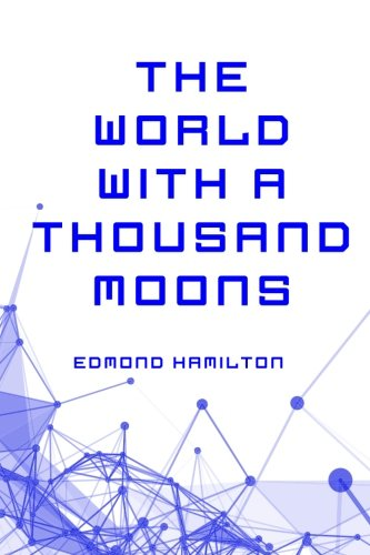 9781523780617: The World with a Thousand Moons