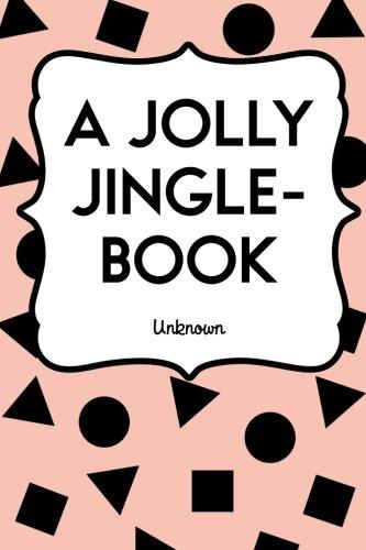 9781523780761: A Jolly Jingle-Book