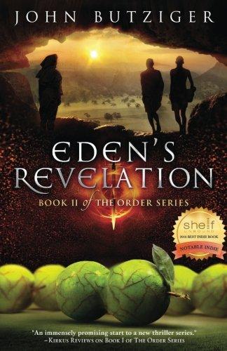 Eden's Revelation (The Order Series) (Volume 2): Butziger, John