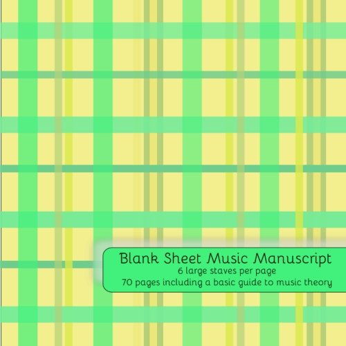 9781523788668: Blank Sheet Music: Music Manuscript Paper / Staff Paper / Musicians Notebook / 70 pages - 6 large staves per page / Includes basic guide to music theory