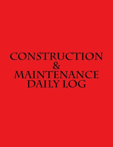 9781523794706: Construction & Maintenance Daily Log