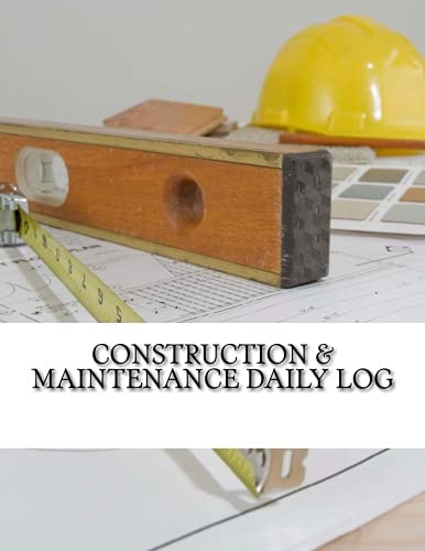 9781523794744: Construction & Maintenance Daily Log