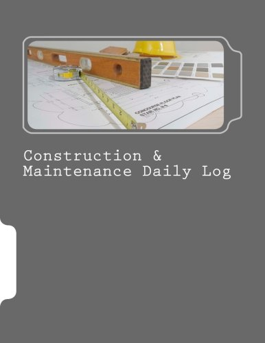 9781523794799: Construction & Maintenance Daily Log