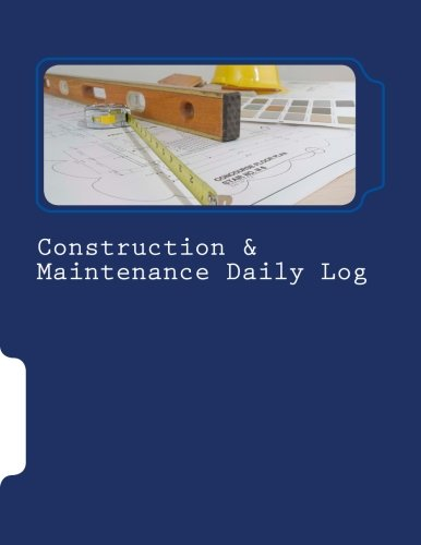 9781523794898: Construction & Maintenance Daily Log