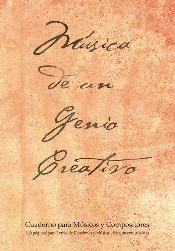 9781523796748: Cuaderno para Músicos y Compositores de 160 páginas para Letras de Canciones y Música. Versión con Acordes: Cuaderno de 17.78 x 25.4 cm con tapa ... pentagramas, acordes y tablas de acordes.