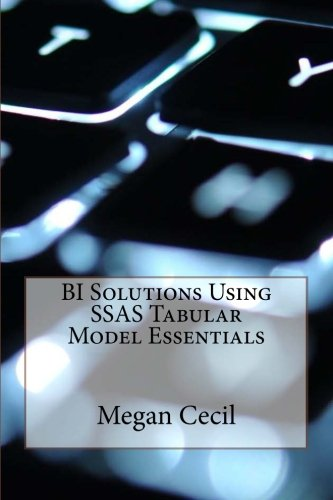 9781523799527: BI Solutions Using SSAS Tabular Model Essentials