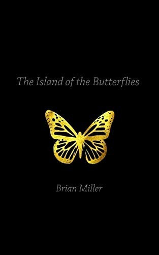 9781523799862: Island of the Butterflies