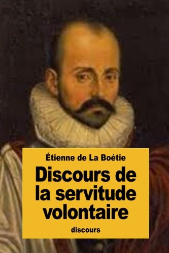 9781523801329: Discours de la servitude volontaire (French Edition)