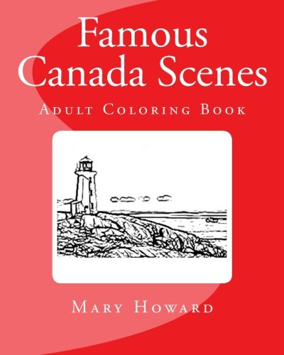 9781523802241: Famous Canada Scenes: Adult Coloring Book