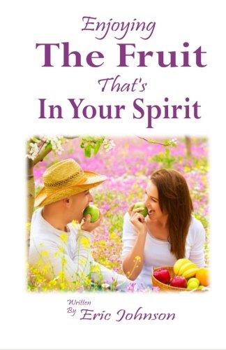 9781523803910: Enjoying The Fruit That's In Your Spirit