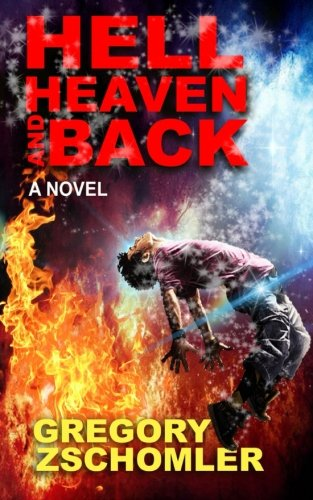 9781523808854: Hell, Heaven and Back