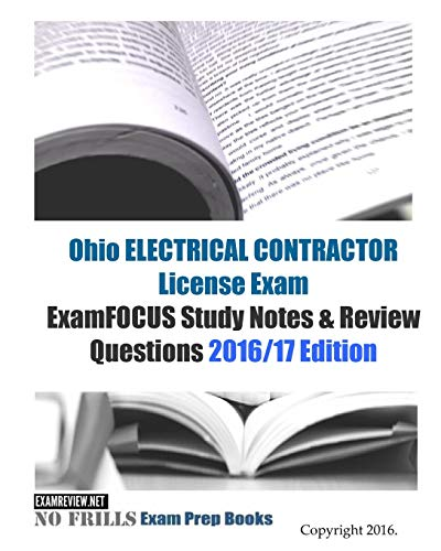9781523811083: Ohio ELECTRICAL CONTRACTOR License Exam ExamFOCUS Study Notes & Review Questions 2016/17 Edition
