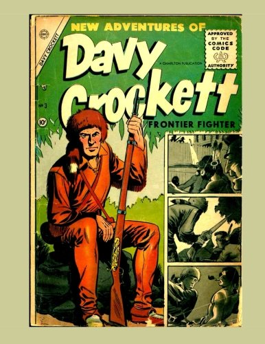 9781523821525: Davy Crockett - Frontier Fighter #3: America's Folk Hero In Action - All Stories - No Ads