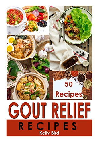 Gout Relief Recipes 9781523823154 This recipe book is printed in paperback, and eBook format for readers convenience, and preference. Gout relief is here. With a healthy