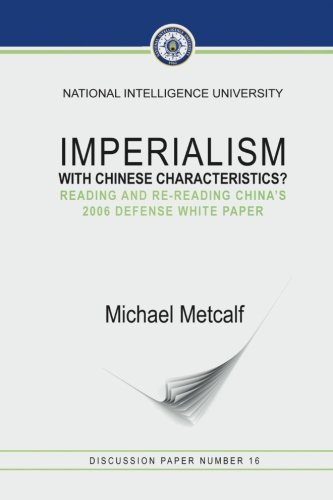 9781523823642: Imperialism With Chinese Characteristics?: Reading and Re-Reading China's 2006 Defense White Paper