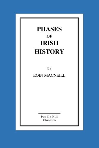 Phases of Irish History (Paperback): Eoin MacNeill
