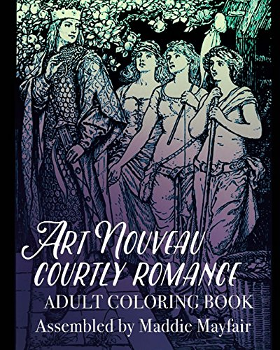 9781523827367: Art Nouveau Courtly Romance Adult Coloring Book (Colouring Books for Grown-Ups)