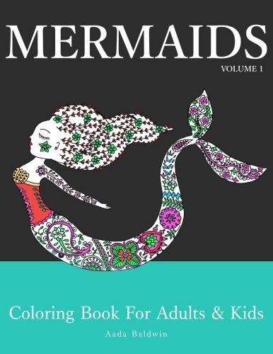 9781523829149: Mermaids: Coloring Book for Adults & Kids: Volume 1 (Mermaid Coloring Book Series)