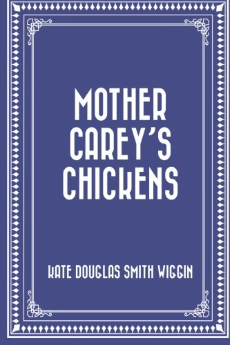 9781523831623: Mother Carey's Chickens