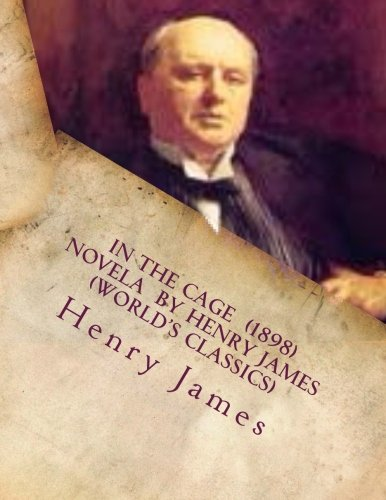 In the Cage (1898) Novela by Henry: James, Henry