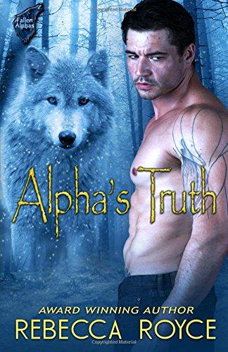 9781523837281: Alpha's Truth (Fallen Alpha) (Volume 2)