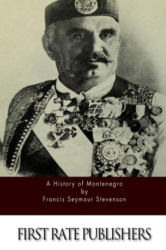 9781523839049: A History of Montenegro