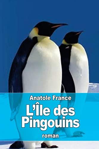 9781523839490: L'Île des Pingouins