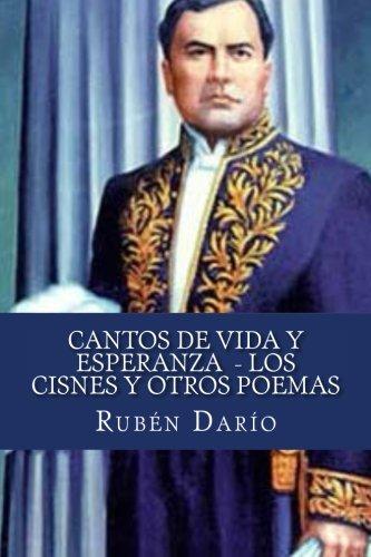 9781523840106: Cantos De Vida y Esperanza Los Cisnes y Otros Poemas (Spanish Edition)