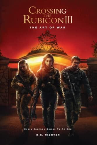 9781523841509: The Art of War: Crossing the Rubicon III (Volume 3)