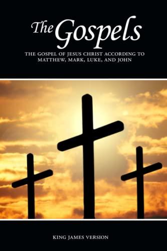 The Gospels: Matthew, Mark, Luke, and John, The Gospel of Jesus Christ According to: Sunlight ...