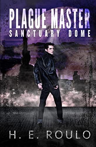 9781523844418: Plague Master: Sanctuary Dome (Volume 1)