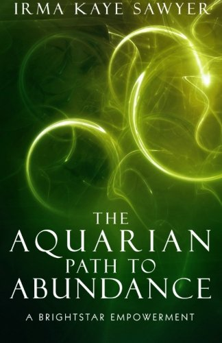 9781523846177: The Aquarian Path to Abundance: A BrightStar Empowerment