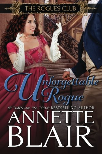 9781523848461: Unforgettable Rogue: The Rogues Club: Book Two: Volume 2