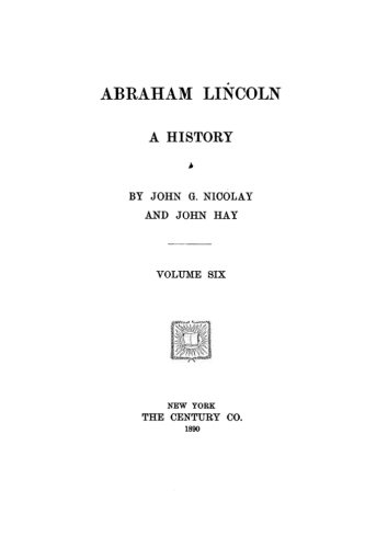 9781523850006: Abraham Lincoln, A History