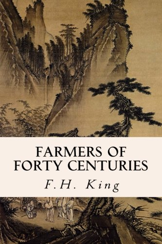 9781523851478: Farmers of Forty Centuries