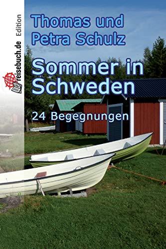 9781523852536: Sommer in Schweden: 24 Begegnungen