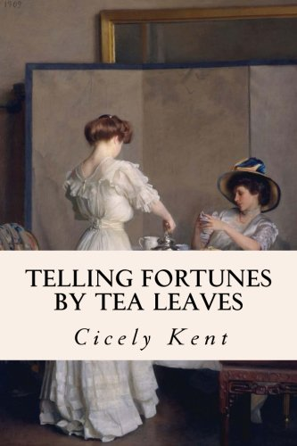 9781523856398: Telling Fortunes By Tea Leaves