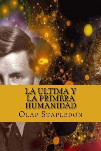 9781523856534: La Ultima y La Primera Humanidad