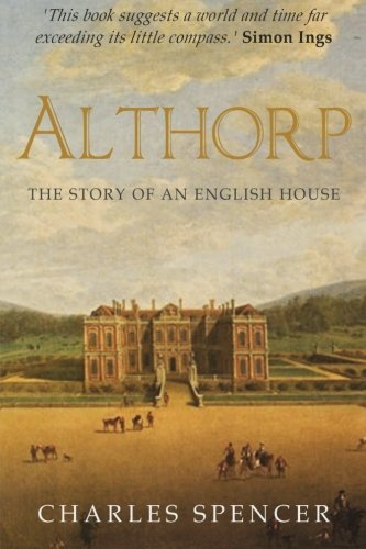 9781523858958: Althorp: The Story of an English House