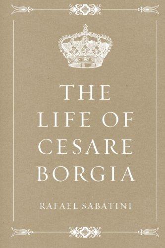 9781523859788: The Life of Cesare Borgia