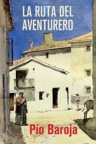 9781523861064: La ruta del aventurero (Memorias de un hombre de acción) (Volume 6) (Spanish Edition)