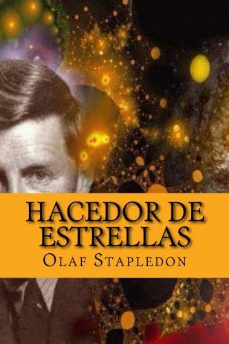 Hacedor de Estrellas (Spanish Edition): Olaf Stapledon