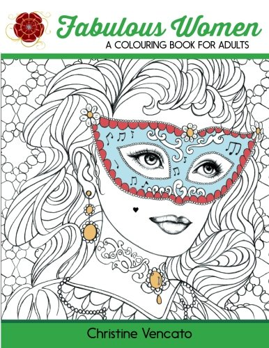 9781523861941: Fabulous Women: A Colouring Book for Adults: Lovely Ladies at Work and Leisure
