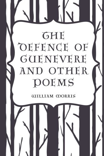 9781523866458: The Defence of Guenevere and Other Poems