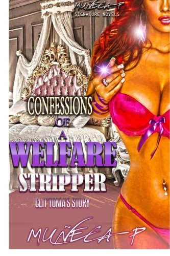 9781523874293: Confessions Of A Welfare Stripper