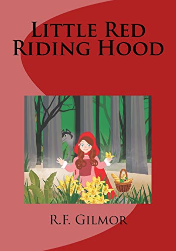 9781523877621: Little Red Riding Hood