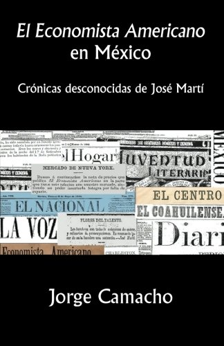 El Economista Americano en México: Crónicas desconocidas: Jorge Camacho