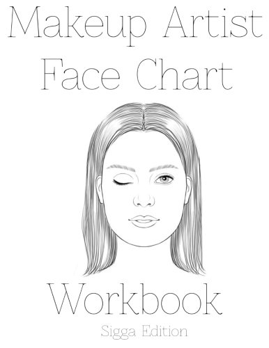 9781523878468: Makeup Artist Face Chart Workbook Sigga Edtion