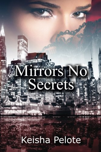 9781523881321: Mirrors No Secrets