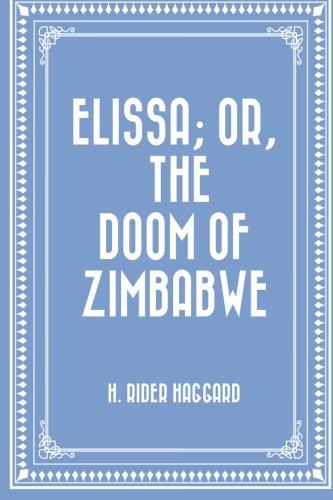 9781523883011: Elissa; Or, The Doom of Zimbabwe